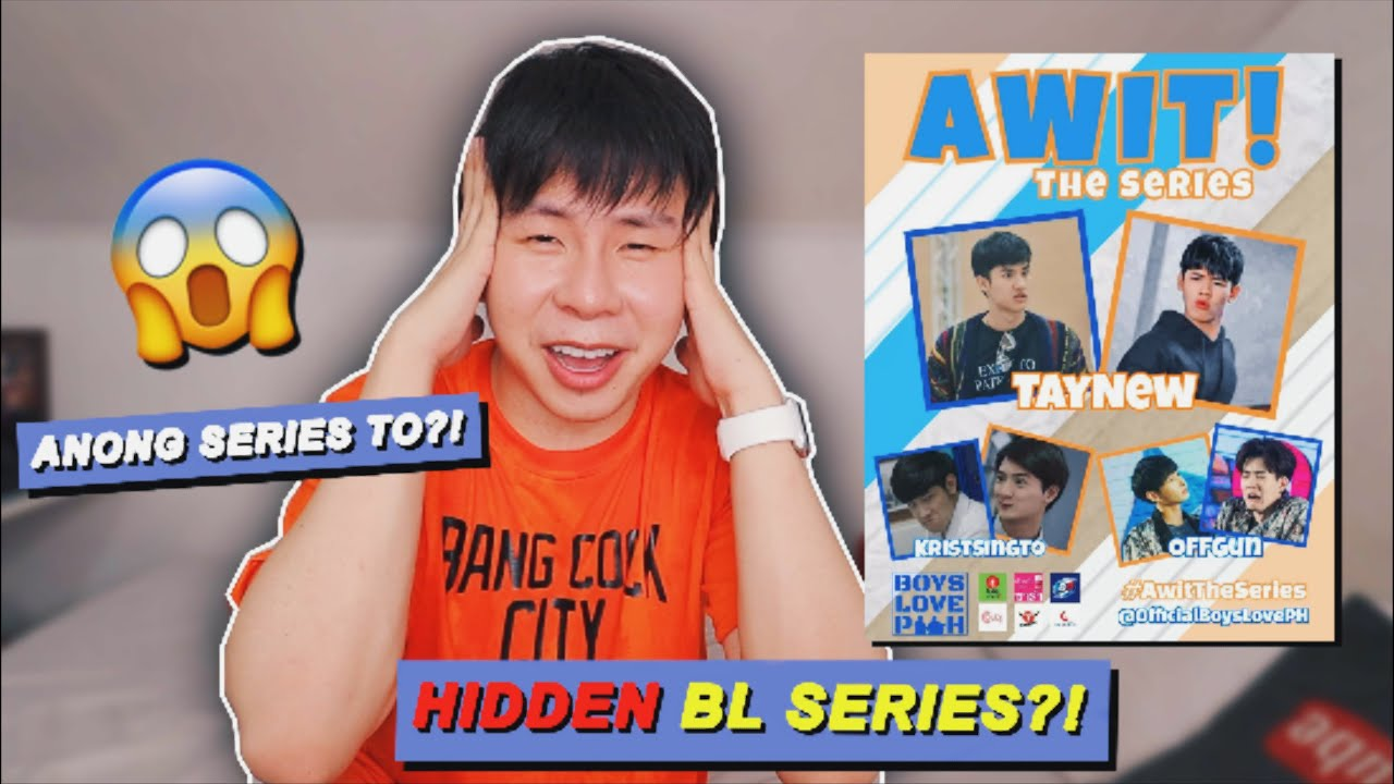 AWIT THE SERIES REACTION VIDEO!! SAAN MAPAPANOOD?? 😱 (The BEST BL Series of 2020!) 😭