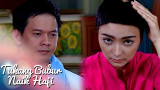Tukang Bubur Naik Haji Eps 1955 Part 3 [TBNH] [9 Apr 2016]