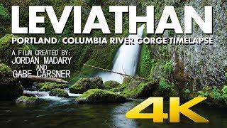 Leviathan - Portland/ Columbia River Gorge Timelapse -4K