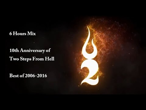6 Hours Mix | Best of Two Steps From Hell, T. Bergersen & N. Phoenix | 2006-2016