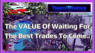 The VALUE Of Waiting For The Best Trades To Come.. | #TANuggets