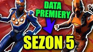 SEZON 5 Data PREMIERY i GODZINA w Fortnite Battle Royale!