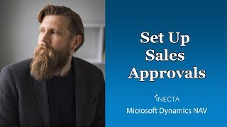 29 - How to Set Up Sales Approvals in Microsoft Dynamics NAV 2016