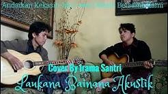 Laukana Bainana Akustik (Cover by Irama Santri)