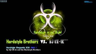 Download Hardstyle Mix 2011 - DJ CX-1k VS. The Hardstyle Brotherz - Part 1  ((o))