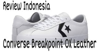 Review Converse Breakpoint OX Leather Indonesia