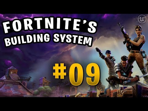 [Eng] Let's Create Fortnite's Building System: Building Versions #09