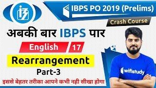 3:00 PM - IBPS PO 2019 (Pre) | English by Vishal Sir | Rearrengement (Part-3)