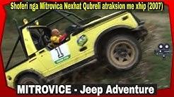 Jeep Adventure - Atraksion me xhip ne Mitrovice