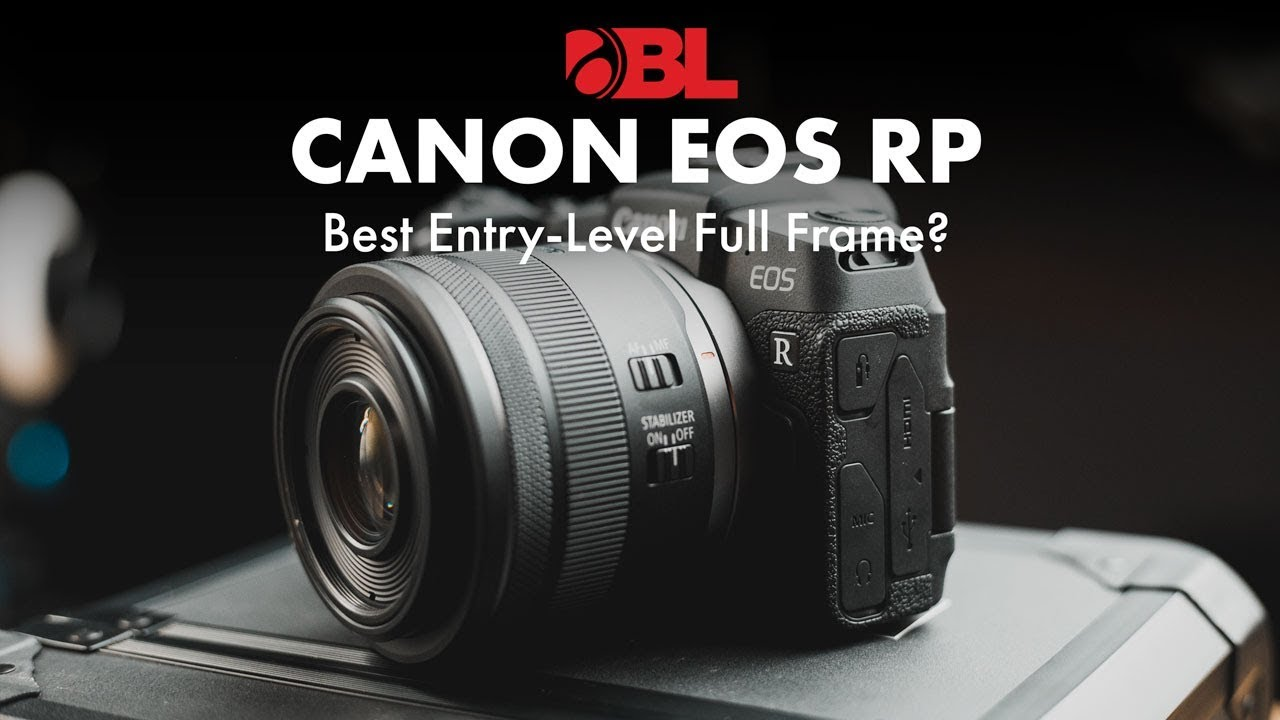 Canon Eos Rp Comparison Review The Best Entry Level Full
