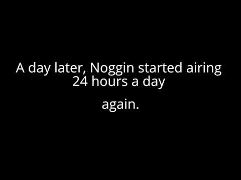 Fact #4: Noggin (now Nick Jr.)
