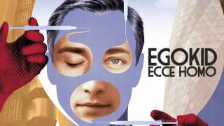 Watch Egokid Parabole video