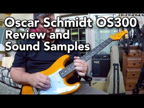 Oscar Schmidt OS300 Stratocaster - Review And Sound Samples