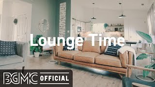 Lounge Time: August Jazz - Chill Out Lounge Music to Relax, Sleep