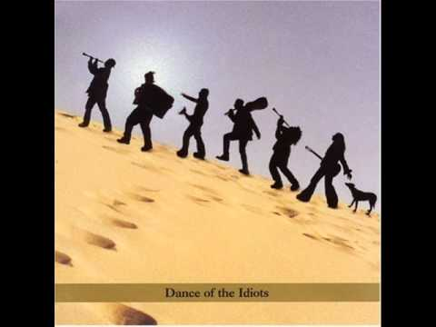 Koby Israelite - Dance of The Idiots