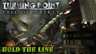 """Turning Point: Fall of Liberty. Part 2 """"Hold the line"""""""