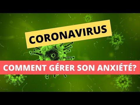 Comment gérer l'anxiété du coronavirus?