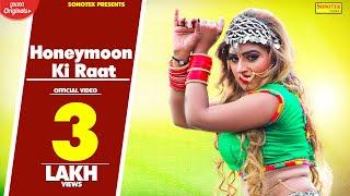 Honeymoon | Himanshi Goswami, Chand Lohat | KK Shab, Mahi Chouhan | New Haryanvi Song 2018 | Sonotek