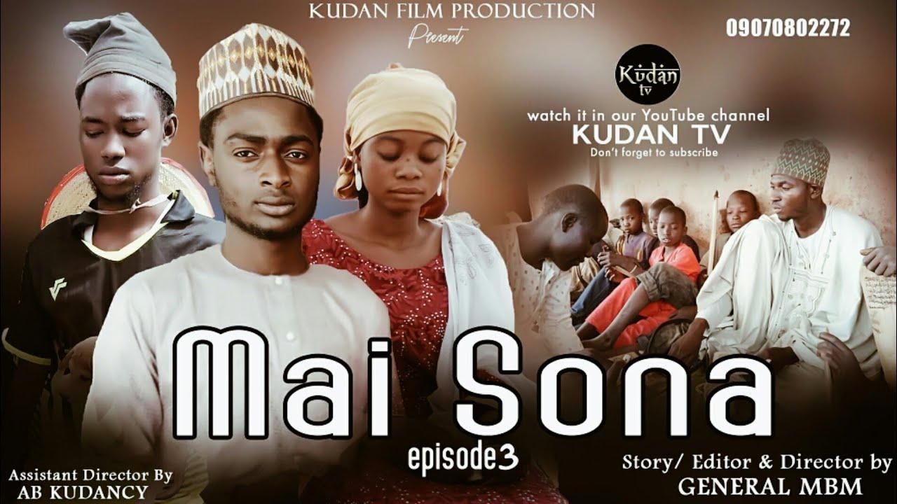 Download MAI SONA episode 3 (Hausa series film)
