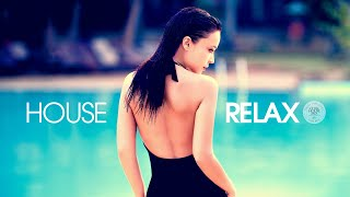House Relax 2020 (New & Best Deep House Music | Chill Out Mix #31)