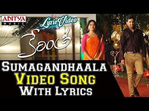 Sumagandhaala Video Song With Lyrics II Kerintha Songs II Sumanth Aswin, Sri Divya