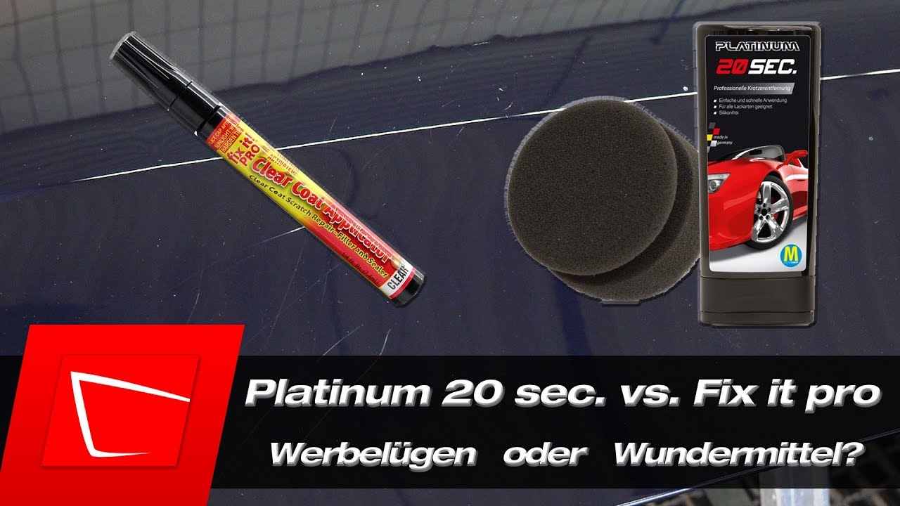 platinum 20 sec vs fix it pro repair pen test werbel gen lack kratzer entfernen youtube. Black Bedroom Furniture Sets. Home Design Ideas