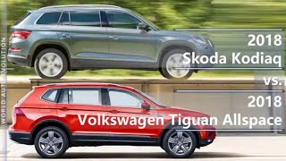2018 Skoda Kodiaq vs 2018 Volkswagen Tiguan Allspace (technical comparison)