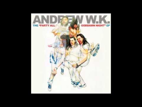 andrew wk - we're all women *LYRICS*