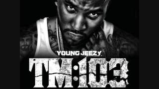 Young Jeezy - All We Do - Thug Motivation 103 Hustler