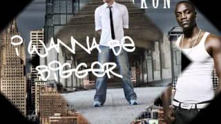 Bigger - Akon & Steven Cooper