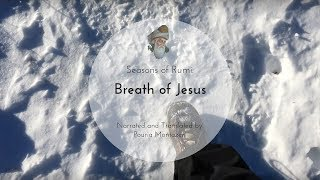 "Seasons of Rumi - ""Breath of Jesus"" - (In Persian and English)"