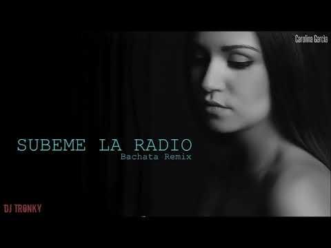 Subeme La Radio - Enrique Iglesias (Cover) DJ Tronky Bachata Remix