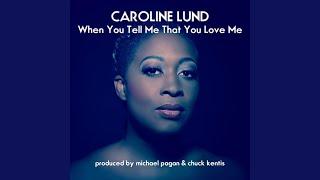 Download When You Tell Me That You Love Me (Chuck Kentis Mix)