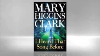 Mary Higgins Clark: I Heard That Song Before