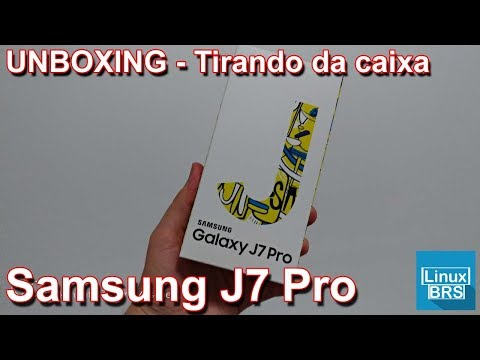 Samsung Galaxy J7 Pro - UNBOXING - Tirando da caixa