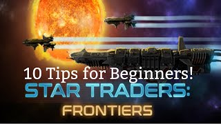 Star Traders: Frontiers | 10 Tips for Beginners to Survive and Thrive! screenshot 1