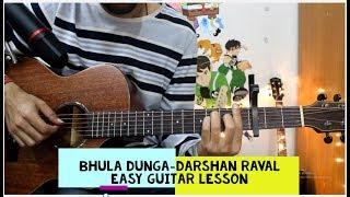 Bhula dunga - Darshan Raval - Sad Romantic Song -  Easy Hindi Guitar Cover Lesson Tutorial chords