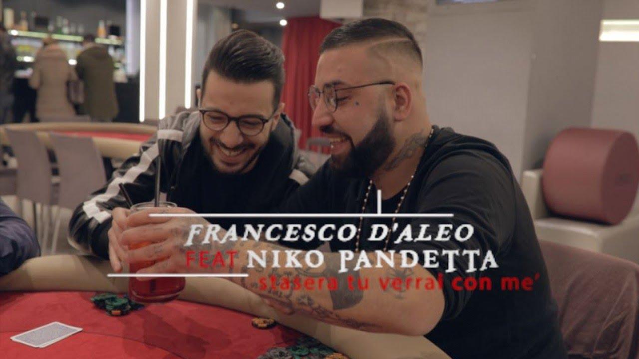 francesco-d-aleo-ft-niko-pandetta-stasera-tu-verrai-con-me-ufficiale-2017-officialseamusica