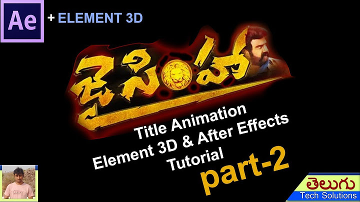jai simha movie title animation in after effects  element 3d part2  easy tutorial
