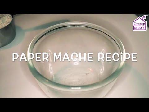 Quick Easy Paper Mache Recipe
