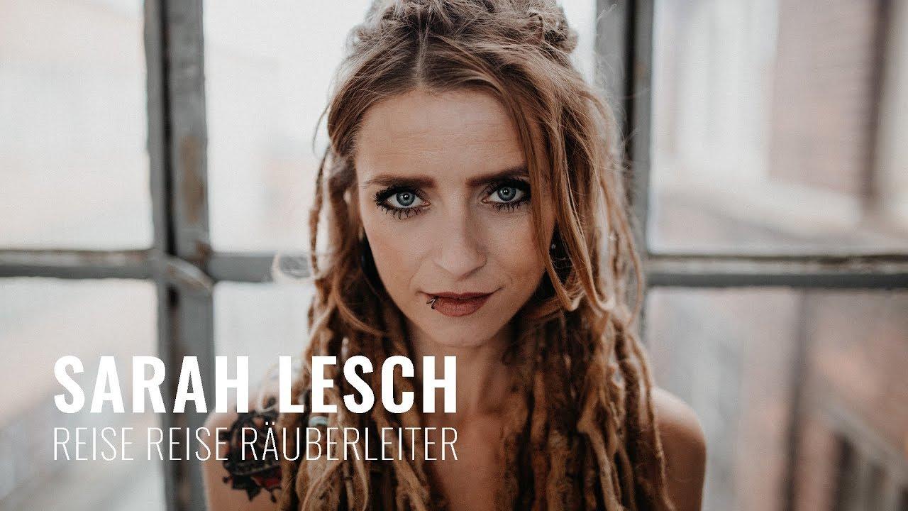 Sarah Lesch - Reise Reise Räuberleiter (Offizielles Video)
