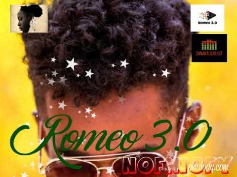 ROMEO 3.0-Nofinofy(Nouveauté Audio Gasy Mai 2019)