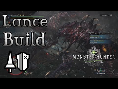 Monster Hunter World - Lance Build: The Ultimate Shield