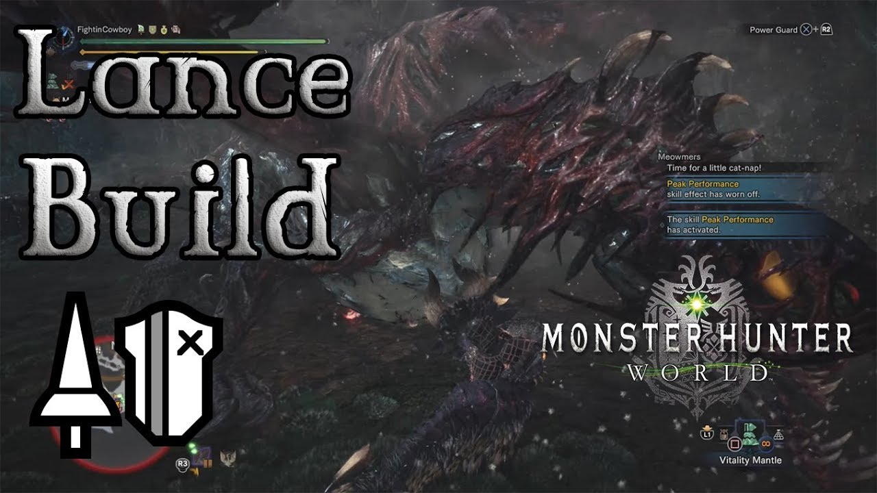 Monster Hunter World - Lance Build: The Ultimate Shield