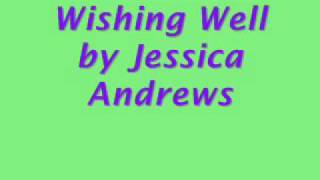 Watch Jessica Andrews Wishing Well video