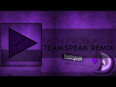 TeamSpeak 3 Remix | Yachostry & Skyper - Hey! Wake Up!