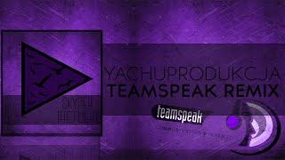 Download TeamSpeak 3 Remix   Yachostry & Skyper - Hey! Wake Up!