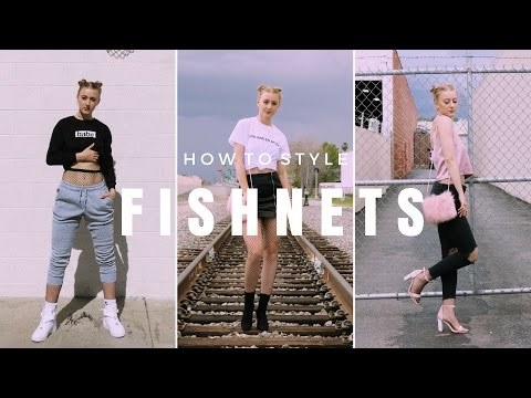 HOW TO STYLE   FISHNETS