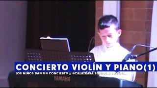 Concierto de violín y piano  (parte 1)