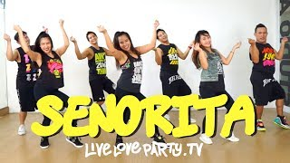 Senorita by Shawn Mendes x Camila Cabello Live Love Party Zumba Dance Fitness
